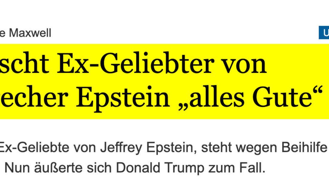 """Tagesspiegel: Trump wünscht Ex-Geliebter von Sexualverbrecher Epstein """"alles Gute"""""""