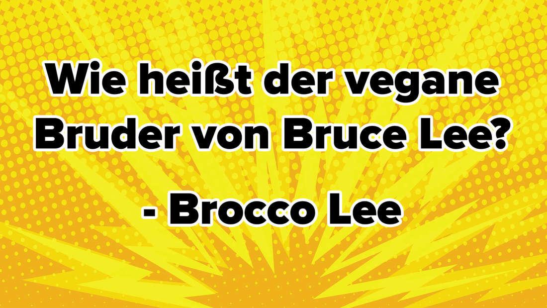 Wie heißt der vegane Bruder von Bruce Lee? - Brocco Lee