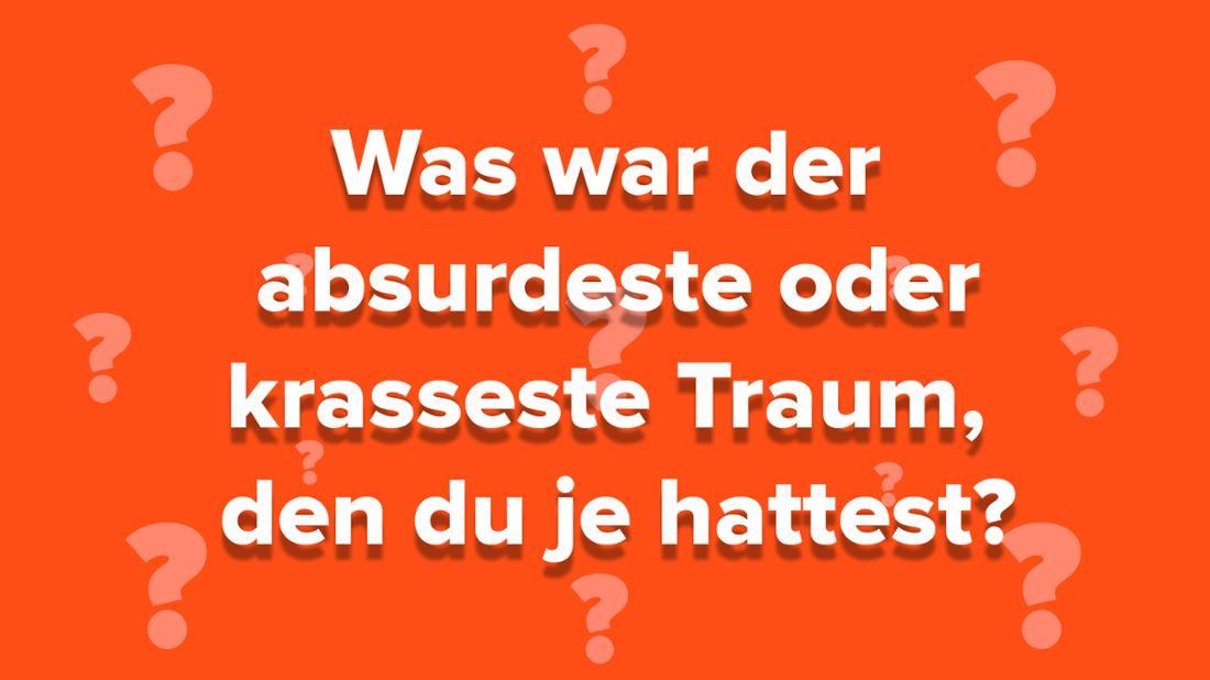 """Community-Frage auf orangem Hintergrund mit Fragezeichen: """"Was war der krasseste oder absurdeste Traum, den du je hattest?"""""""
