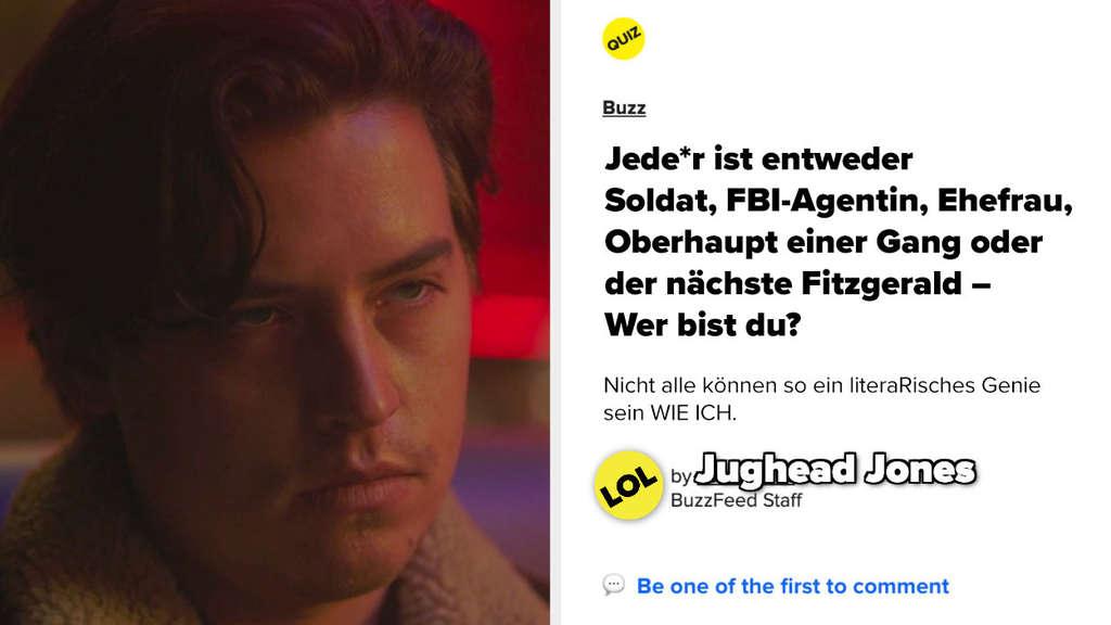 Jughead und ein Quiz: Jede*r ist entweder Soldat, FBI-Agentin, Ehefrau, Oberhaupt einer Gang oder der nächste Fitzgerald – Wer bist du?
