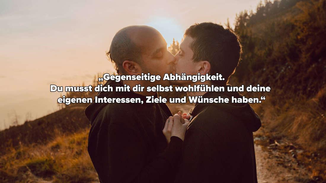 """Paar, das sich küsst. Darüber das Zitat: """"Gegenseitige Abhängigkeit. Du musst dich mit dir selbst wohlfühlen und deine eigenen Interessen, Ziele und Wünsche haben."""""""
