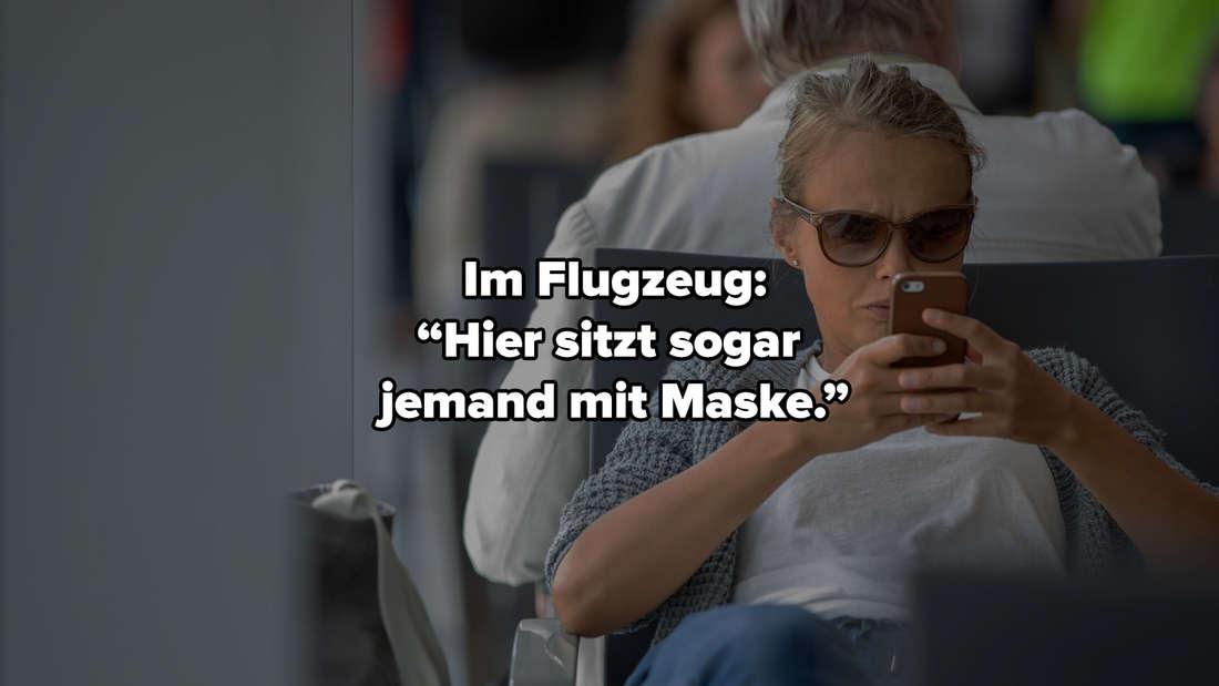 """Eine Frau, die mit Sonnenbrille im Flughafen sitzt. Auf dem Bild steht """"Hier sitzt sogar jemand mit Maske."""""""