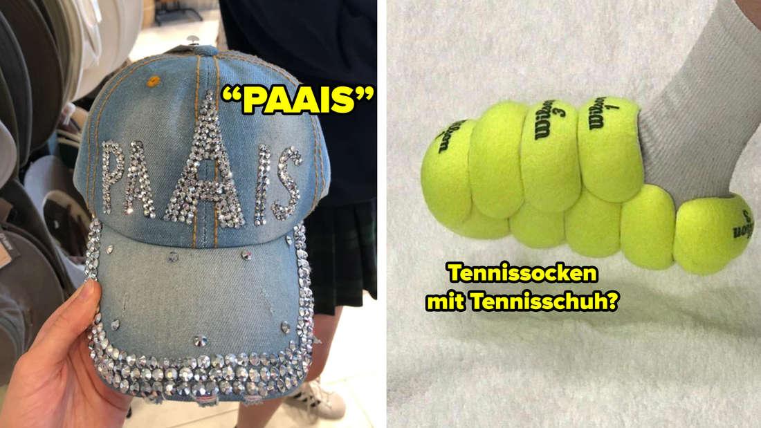"""Eine Mütze, auf der in Strasssteinen """"Paais"""" anstatt """"Paris"""" steht. Text: Paais. Daneben ein Schuh aus Tennisbällen, die jemand mit Tennissocken trägt. Text: Tennissocken mit Tennisschuh?"""