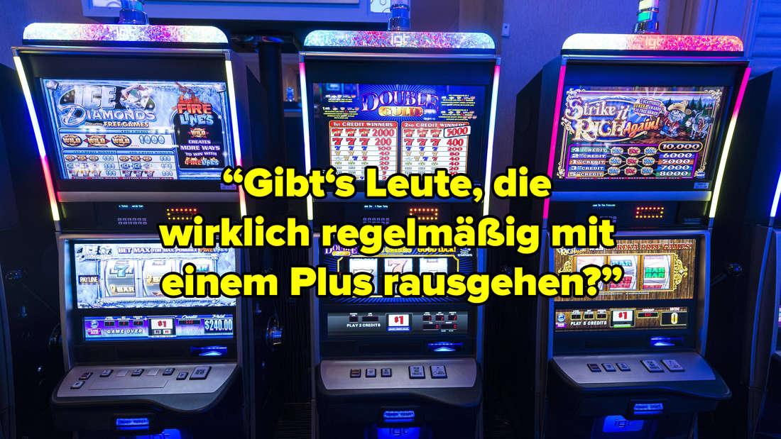 """Ein Hintergrund, auf dem Glücksspielmaschinen zu sehen sind. Text: """"Gibt's Leute, die wirklich regelmäßig mit einem Plus rausgehen?"""""""